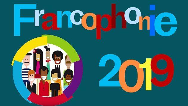 Francophonie 2019: marzo, mes de los francófonos y francófilos delmundo