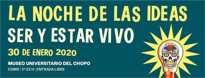 En 2020, vuelve a México la Noche de lasIdeas